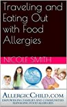 Traveling and Eating Out with Food Allergies