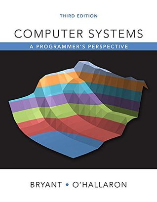Computer Systems by Randal E. Bryant