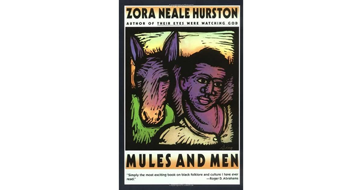 Mules and Men by Zora Neale Hurston
