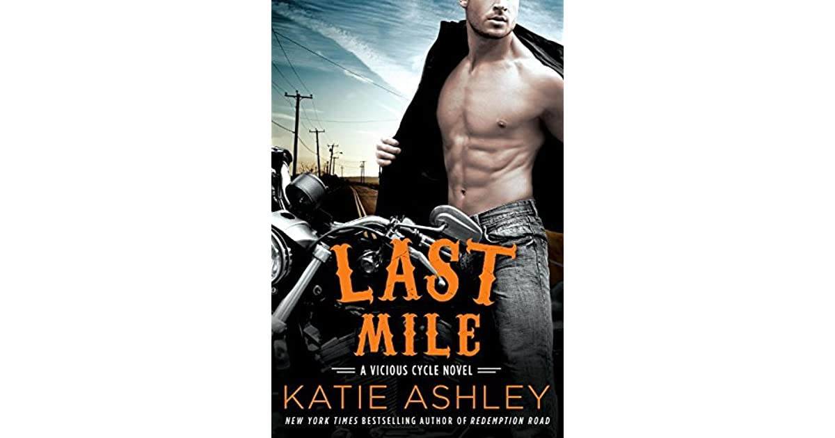 Last Mile (Vicious Cycle, #3) by Katie Ashley