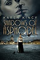 Shadows of Asphodel (Shadows of Asphodel, #1)