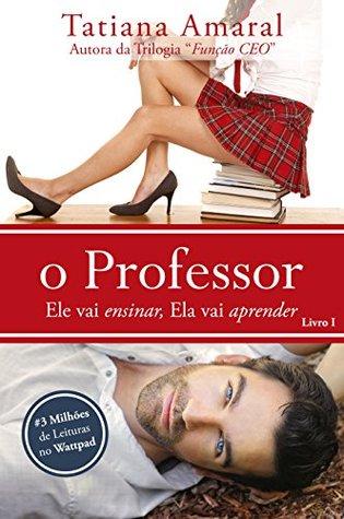 O Professor (O Professor, #1)