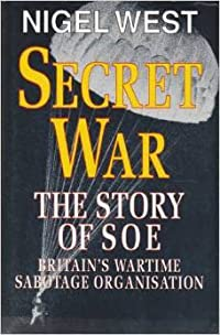 Secret War: The Story of SOE