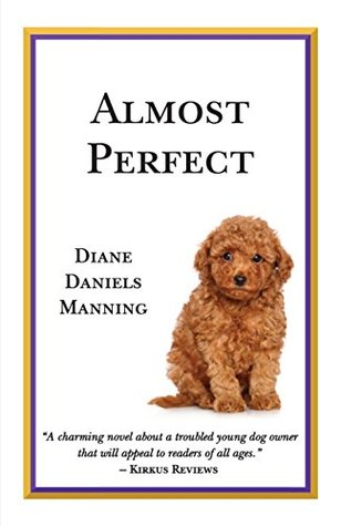Almost Perfect by Diane Daniels Manning  (5 star review)