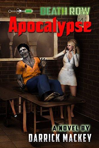 Death Row Apocalypse