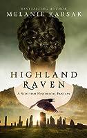 Highland Raven (The Saga of Lady Macbeth, #1)