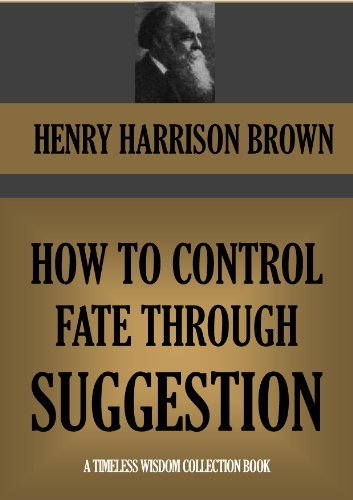 how-to-control-fate-through-suggestion