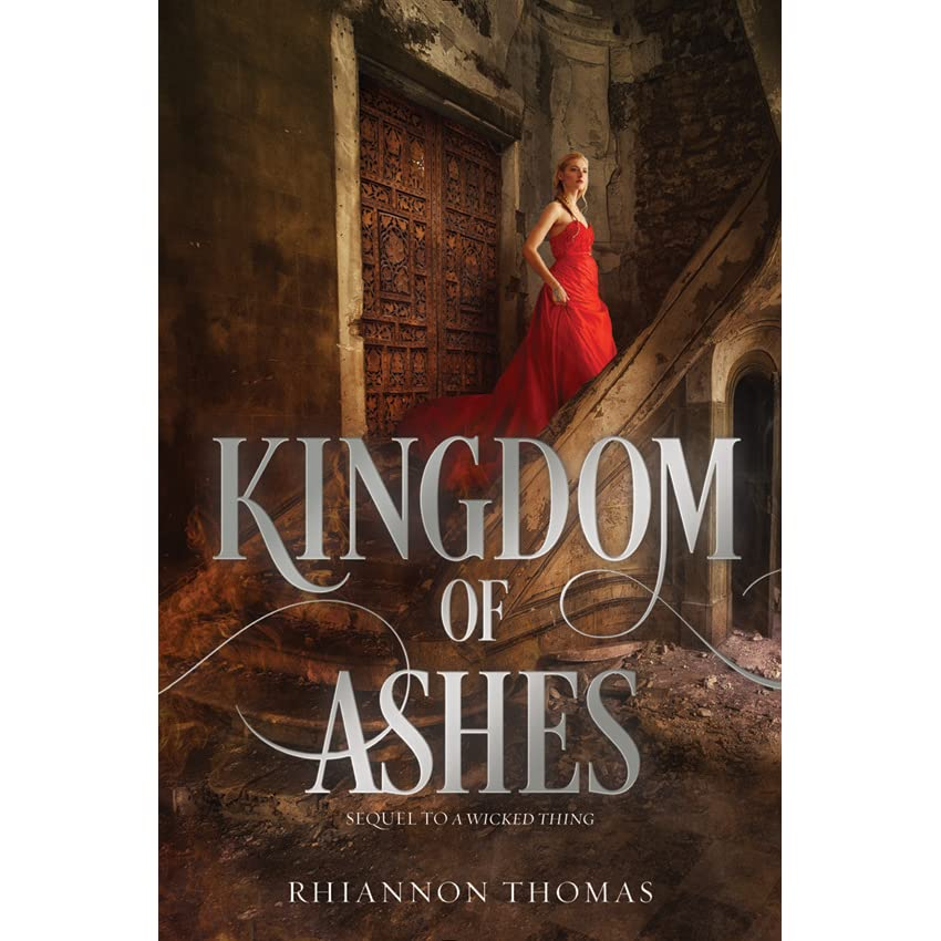Kingdom Manga Goodreads: Kingdom Of Ashes (A Wicked Thing, #2) By Rhiannon Thomas