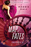 Map of Fates (The Conspiracy of Us #2)