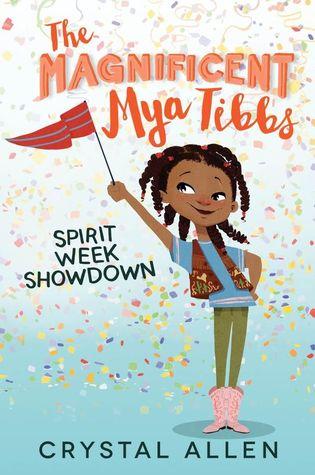 Spirit Week Showdown (The Magnificent Mya Tibbs, #1)