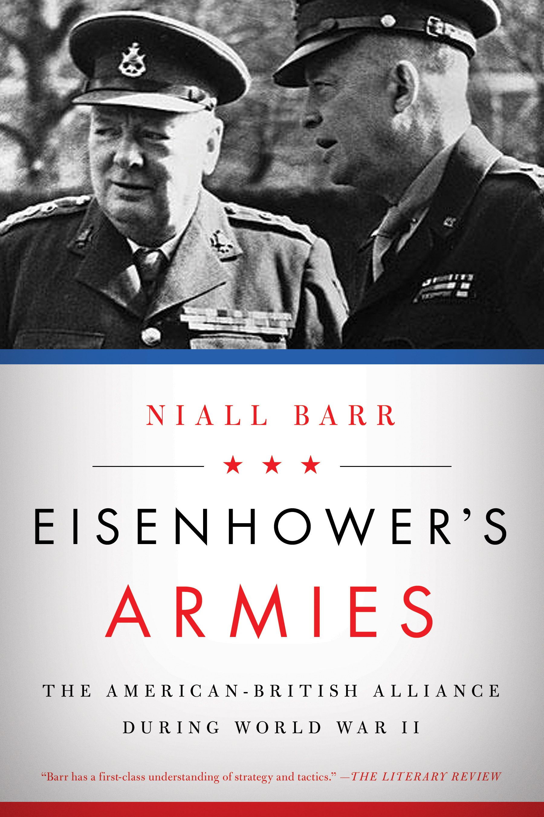 Eisenhower's Armies The American-British Alliance during World War II