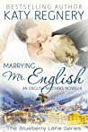 Marrying Mr. English (The English Brothers #7; Blueberry Lane #11)