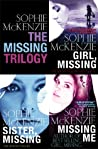 The Missing Trilogy: Includes Girl, MIssing; Sister, Missing; Missing Me