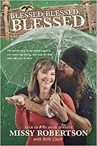Blessed, Blessed ... Blessed: The Untold Story of Our Family's Fight to Love Hard, Stay Strong, and Keep the Faith When Life Can't Be Fixed