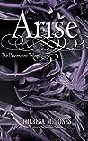 Arise (A Descendant Trilogy Prequel)