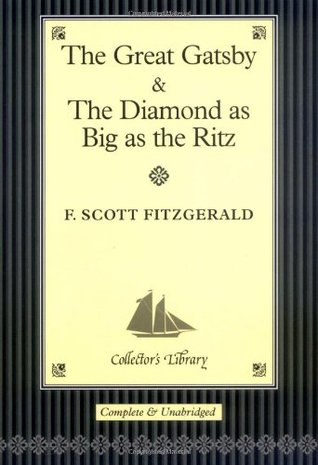 """The """"Great Gatsby"""" And """"The Diamond As Big As The Ritz"""" (Collector's Library)"""