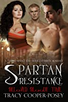 Spartan Resistance (Beloved Bloody Time #4)