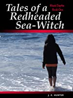 Tales of a Redheaded Sea-Witch (Black Depths #1)