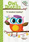 A Woodland Wedding (Owl Diaries, #3)