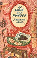 Of Love and Hunger
