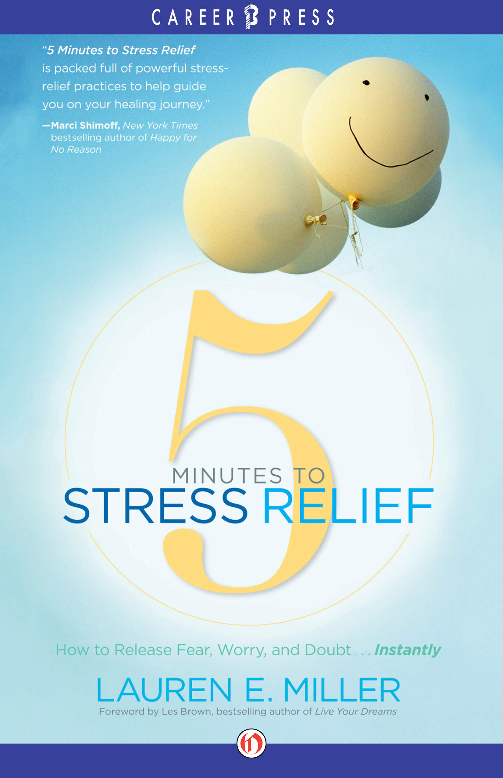 5-Minutes-to-Stress-Relief-How-to-Release-Fear-Worry-and-Doubt-Instantly