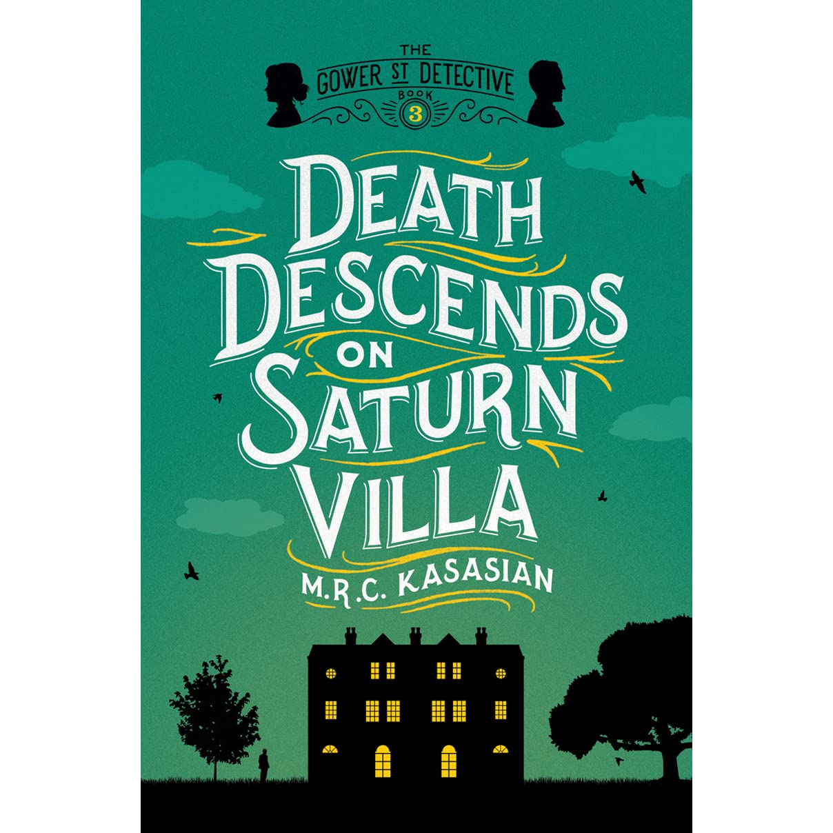 Death Descends on Saturn Villa by M R C  Kasasian