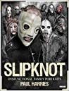 Slipknot: Dysfunctional Family Portraits