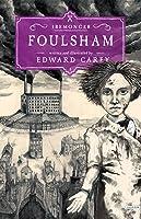 Foulsham (Iremonger, #2)