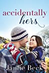 Accidentally Hers (Sterling Canyon, #1)