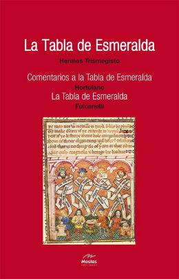 La Tabla de Esmeralda by Hermes Trismegistus