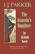 The Assassin's Daughter (Sugawara Akitada, #15)
