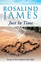 Just in Time (Escape to New Zealand, #8)