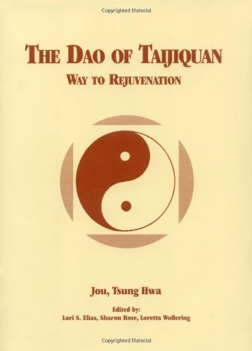 The Dao of Taijiquan Way to Rejuvenation