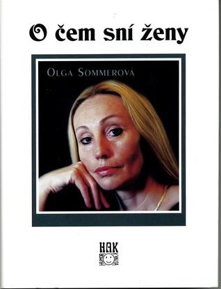 [Read] ➬ O čem sní ženy  By Olga Sommerová – Vejega.info