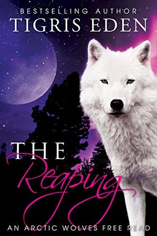 The Reaping (Arctic Wolves, #1.5)