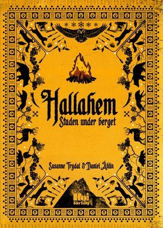 Hallahem – Staden under berget (Hallahem, #1)