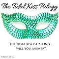 The Kiss That Killed Me (The Tidal Kiss Trilogy, #1)