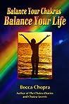 balance your chakras, balance your life