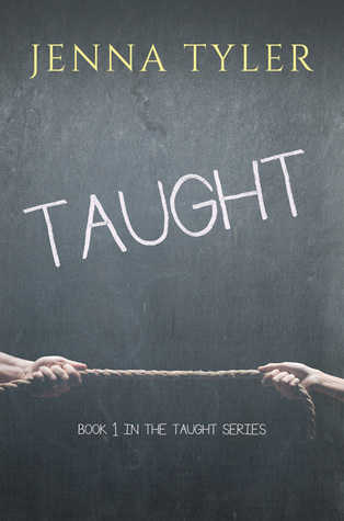 Taught (Book 1 in the Taught series)