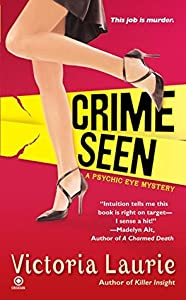 Crime Seen (Psychic Eye Mystery, #5)