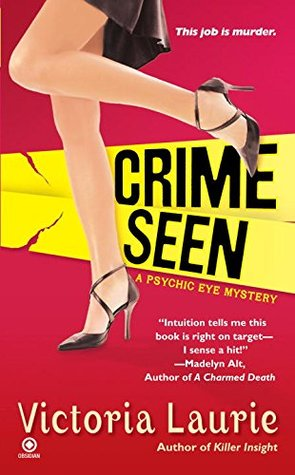 Crime Seen (Psychic Eye Mystery, #5) ebook review