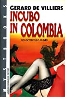 Incubo in Colombia