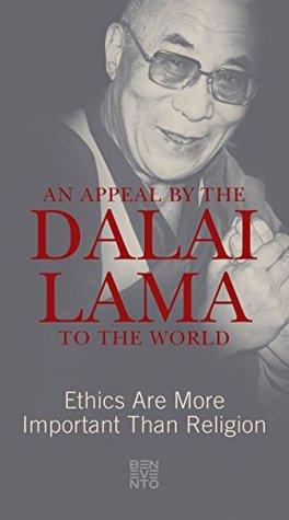 An Appeal by the Dalai Lama to the World by Dalai Lama XIV