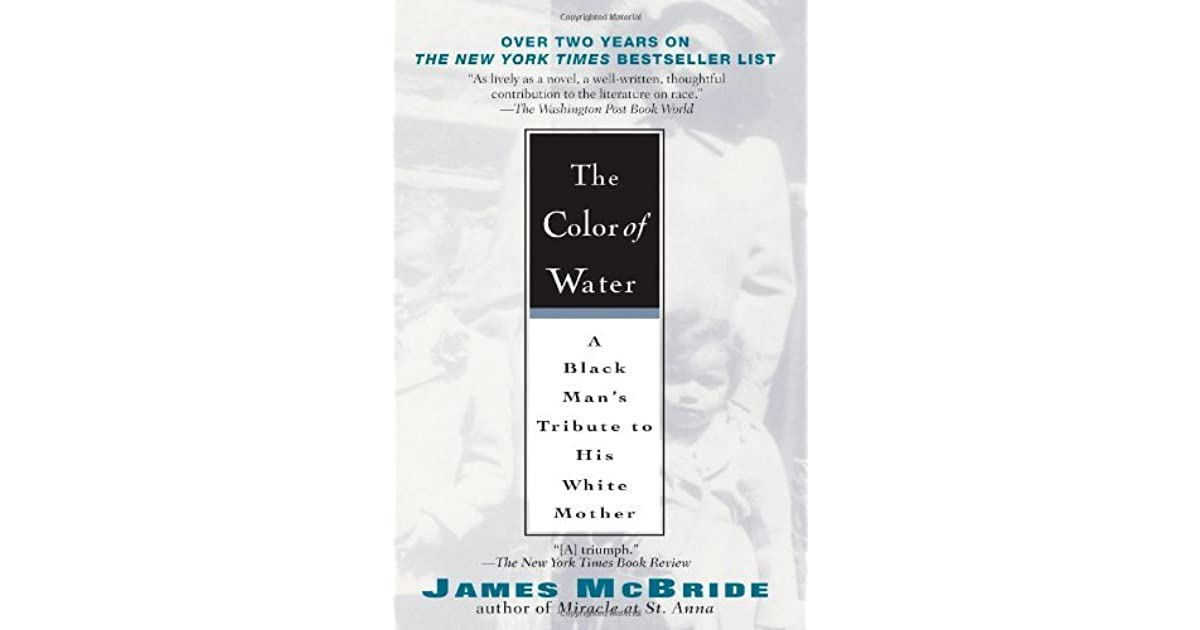an analysis of the childhood in a biography the color of water by james mcbride