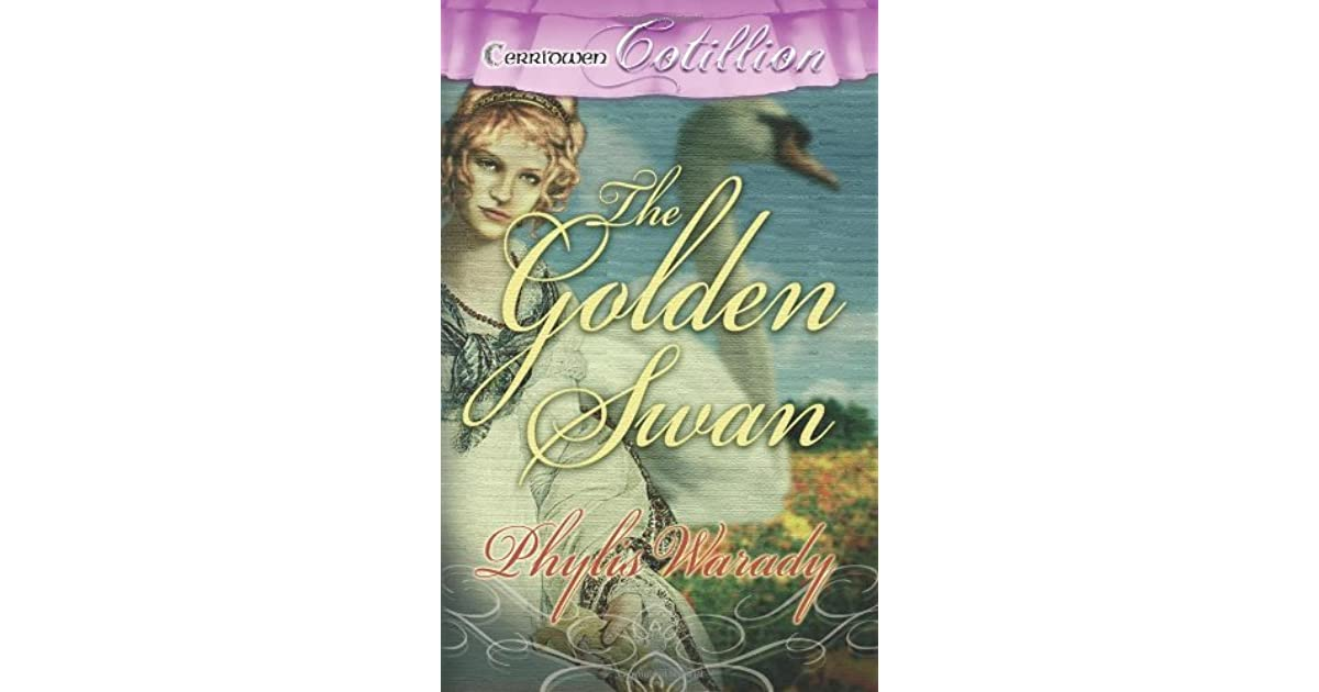 The Golden Swan By Phylis Warady