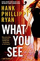 What You See: A Jane Ryland Novel