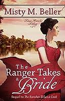 The Ranger Takes a Bride (Texas Rancher Trilogy #2)