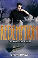 Redemption (The Sophisticates #3)