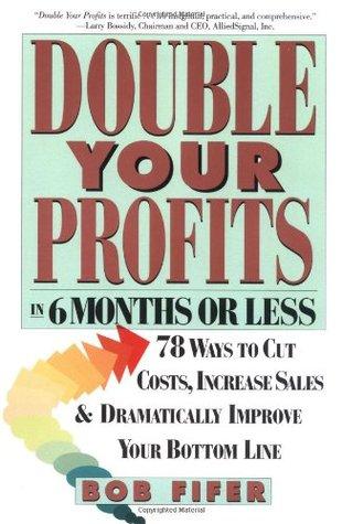 Double Your Profits by Bob Fifer