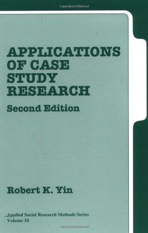 Robert K Yin Case Study Research